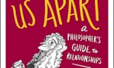 Book Review: Love Voltaire Us Apart – A Philosopher's Guide to Relationships